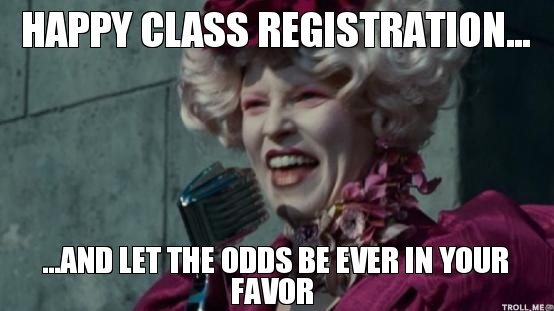 happy-class-registration-and-let-the-odds-be-ever-in-your-favor