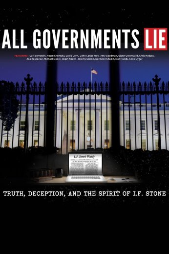 ALL GOVERNMENTS LIE: TRUTH, DECEPTION AND THE SPIRIT OF I.F. STONE, US poster, 2016. ©White Pine