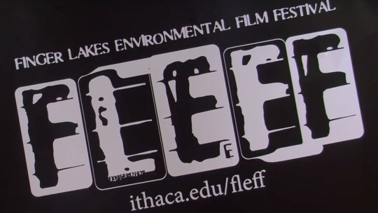 FLEFF continues through April 7th in Ithaca